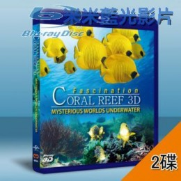 (2D+3D) 珊瑚礁的魅力:神秘的水底世界 Fascination Coral Reef: Mysterious Worlds Underwater (雙碟)  藍光BD-25G